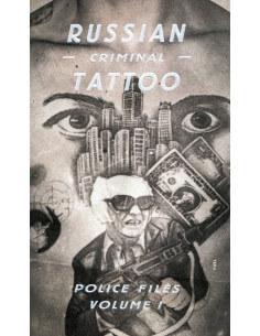 Russian Criminal Tattoo: Police Files Volume 1
